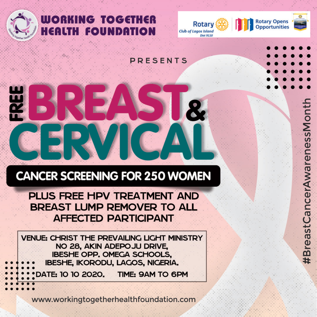 FREE BREAST AND CERVICAL CANCER SCREENING FOR 250 WOMEN PLUS FREE HPV TREATMENT AND BREAST LUMP REMOVER TO ALL AFFECTED PARTICIPANT